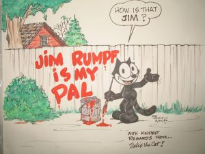 This picture was drawn by Joe Oriolo for Jim Rumpf in 1982. Joe was a incredible story teller and loved to draw for people.